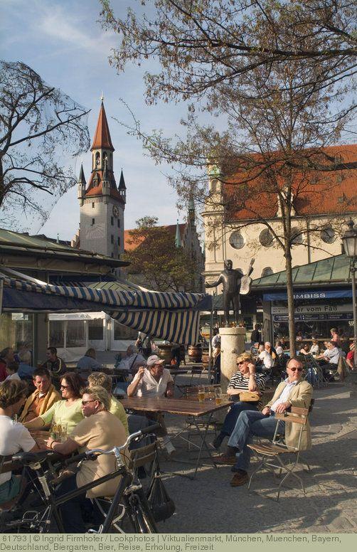 Viktualienmarkt Munchen Muenchen Bayern Deutschland Biergarten Bier Reise Erholung Freizeit Munchen Munchen Bayern Italien Reisen
