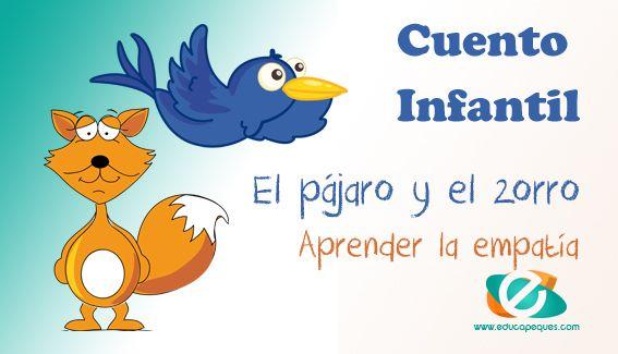 Cuentos de animales para niños: El pájaro y el zorro   Cuentos ...