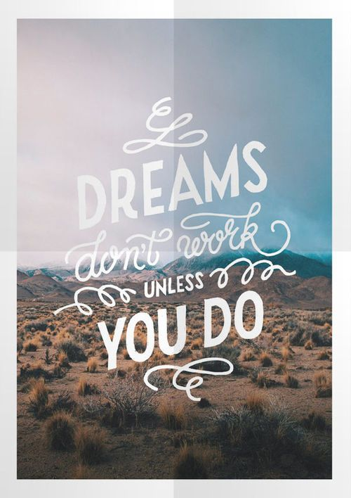 Dreams don\'t work Poster — Designspiration