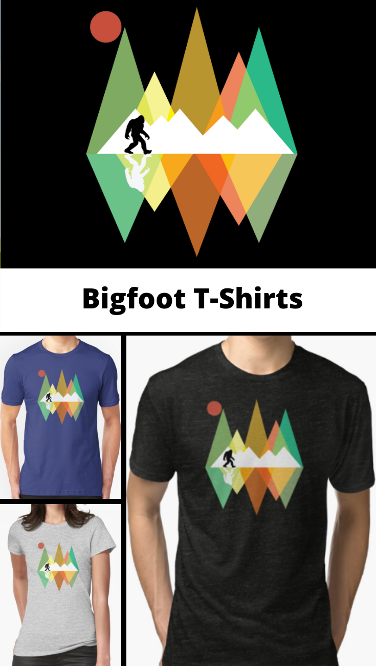 99fb676a7 Bigfoot T Shirts. This bigfoot tee is for people who believe in or have  seen the elusive Bigfoot, sasquatch or yeti. An ideal Bigfoot gift idea for  people ...