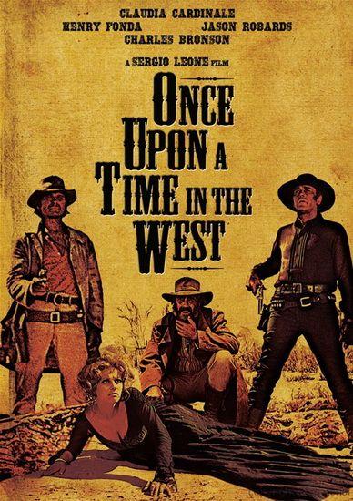 Once Upon A Time In The West Par Leone Sergio Vieux Film Films Classiques Bon Film