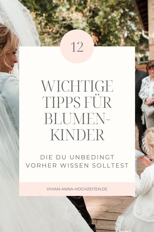 Blumenkinder 12 Wichtige Tipps Fur Blumenmadchen Und Jungen Blumenkinder Hochzeit Kinder Auf Der Hochzeit Blumenkinder