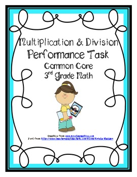 Multiplication  Division Common Core Performance Task Math