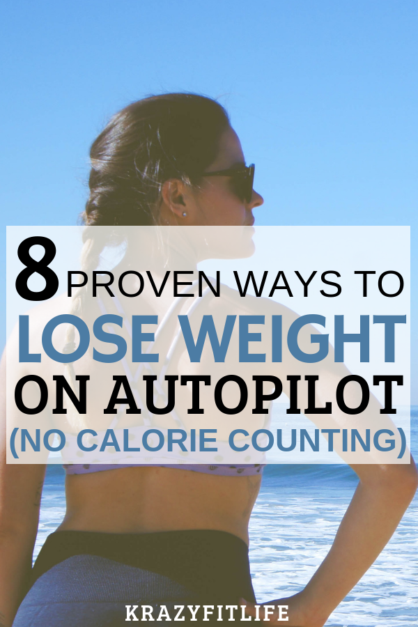 Lose Weight on Autopilot: The healthy way to lose weight - and keep it off!