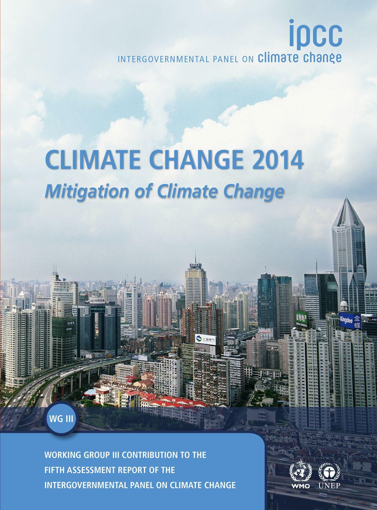 IPCC Climate Change 2014 : Mitigation of Climate Change