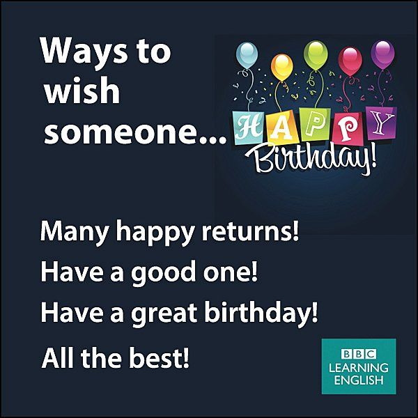 ways to wish someone happy birthday english language learning learn english english phrases