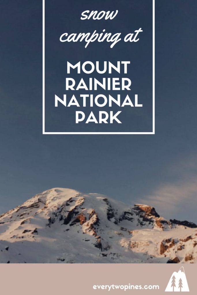 Snow Camping on Mount Rainier with PNWOW, part 1 | Camping ...