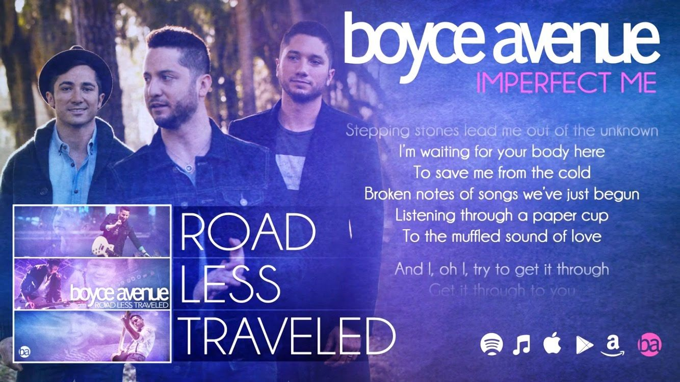 Boyce Avenue Imperfect Me Lyric Video On Spotify Itunes