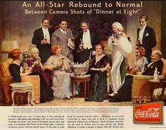 """MGM """"DINNER AT EIGHT"""" ~~~~ Cola-Cola Advertisement (1933) ~ cast includes Jean Harlow <3<3<3"""