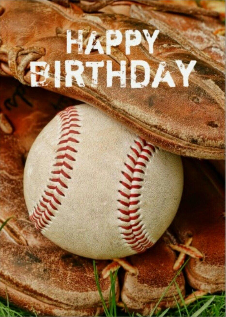 Pin By Judy Quinn On Birthday Greetings Happy Birthday Baseball