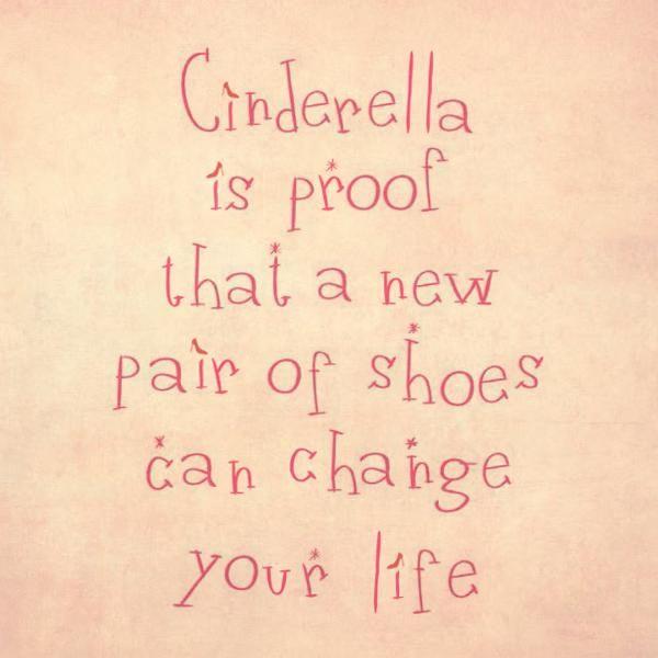 Grappige Cinderella Quotes Cinderella Quotes Quirky Quotes Shoe Quotes Funny