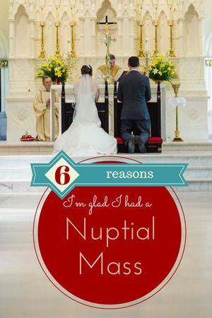The Catholic Miscellany Six Reasons I M Glad Had A Nuptial