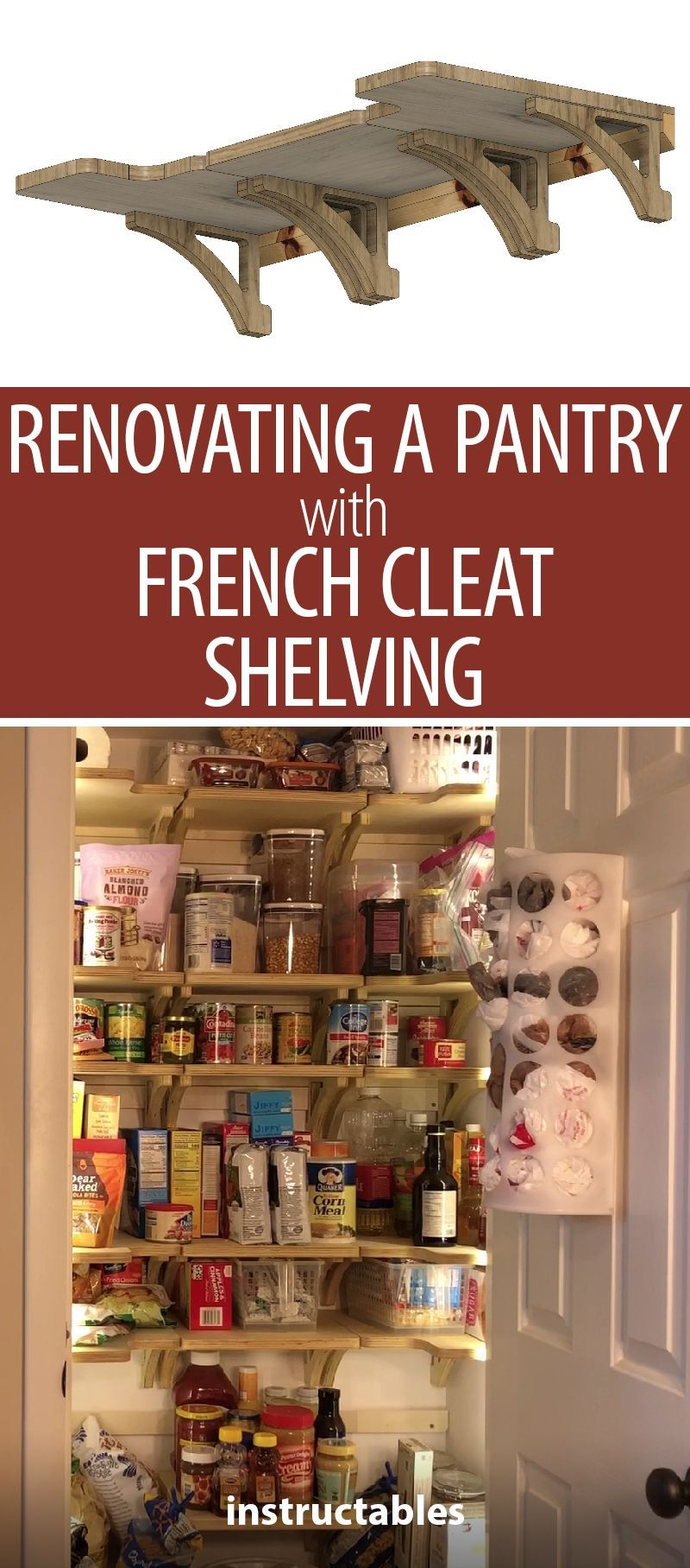 Renovating A Pantry With French Cleat Shelving Kitchen Shelves Organization Shelving Pantry Shelving