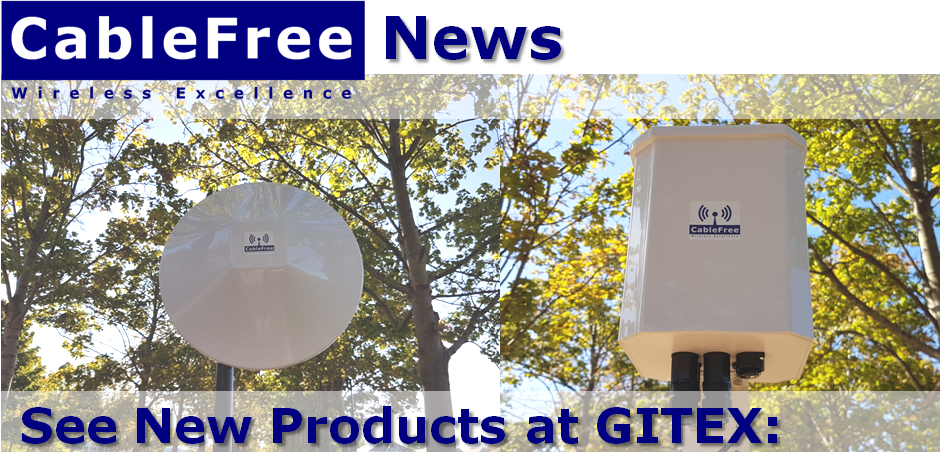 Are You Coming To Gitex2019 Or Africacom Gitex Dubai 6 10 October Africacom Cape Town 12 14 November Come And Meet Hotspot Wifi Wireless Technology Radio