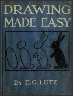 Drawing Made Easy by E.G. Lutz