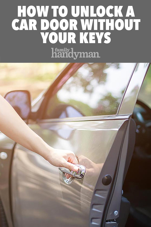 How to Unlock a Car Door Without Your Keys Unlock car