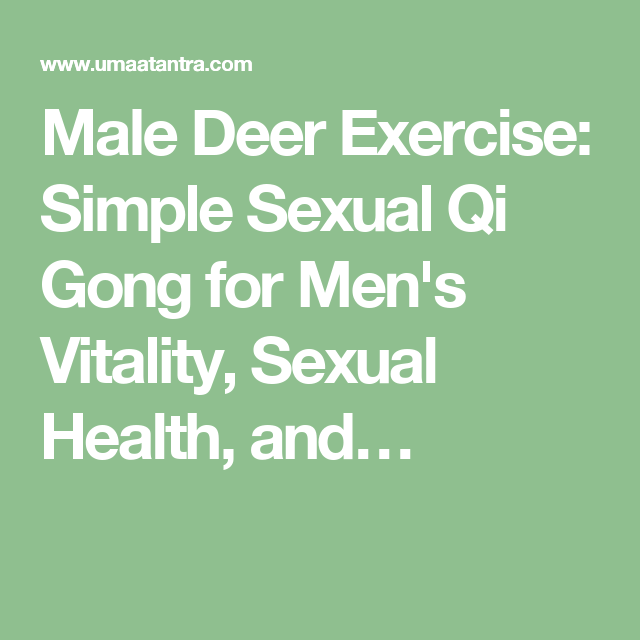 Sexual qigong exercises for males