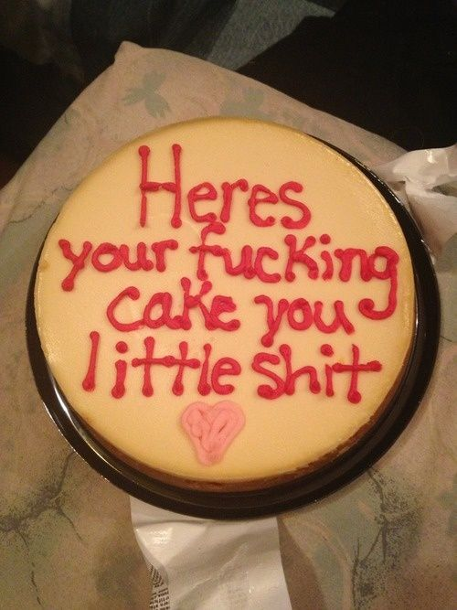 Made With Fucking Love Asshole Funniest Ever Pinterest Cake