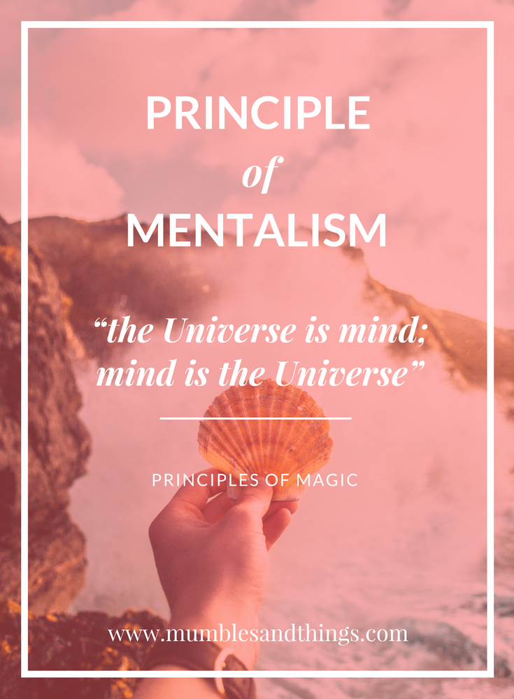 Principles Of Magic Mentalism Mumbles Things Principles Witchcraft For Beginners Spells That Really Work