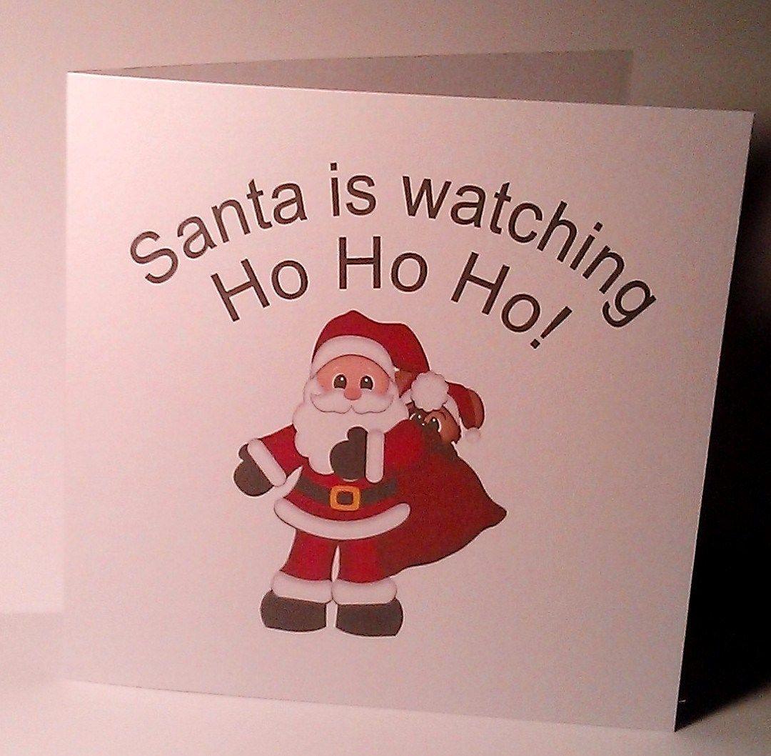Santa is watching Ho Ho Ho! Christmas card | Christmas cards ...