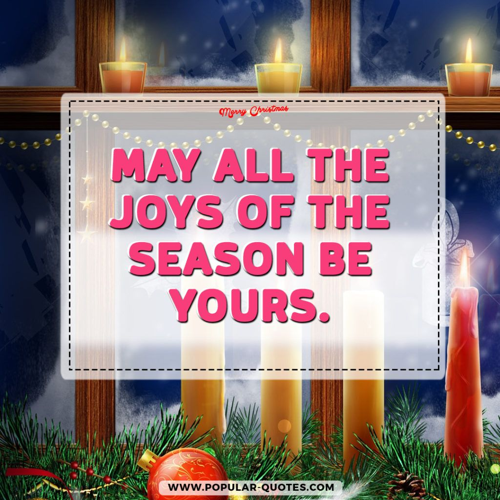 May All The Joys Of The Season Be Yours Inspirational Christmas