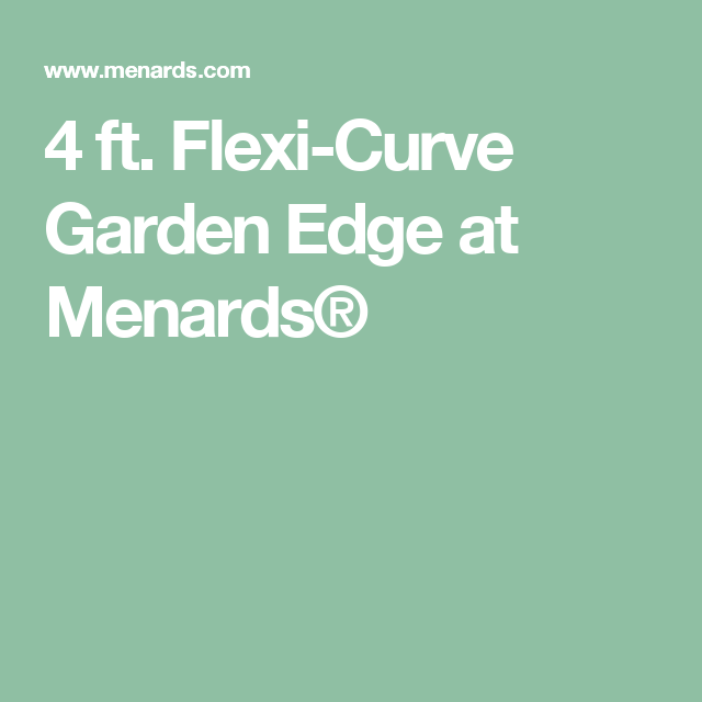 Flexi Curve Garden Edge At Menards