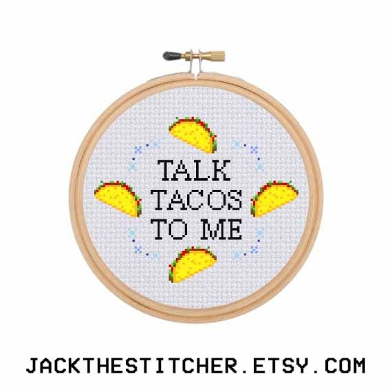 Talk Tacos To Me Subversive Modern Cross Stitch by JackTheStitcher ...