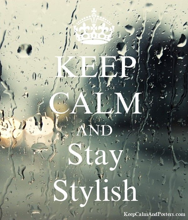 KEEP CALM AND Stay Stylish Poster