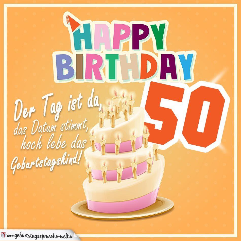 50 Geburtstag Geburtstagsspruche Happy Birthday Geburtstagskind