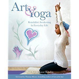 Art & Yoga Kundalini Awakening in Everyday Life