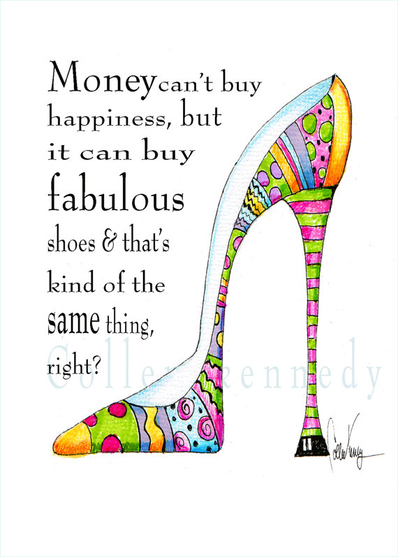 Illustrated shoe art print with funny shoe quote - high heel art ... 210d6ec17