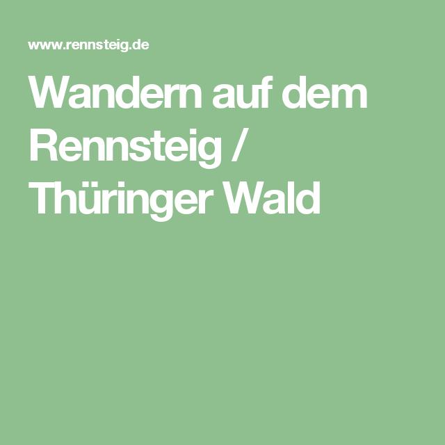 Wandern Auf Dem Rennsteig Thuringer Wald Wandern Rennsteig Thuringer Wald
