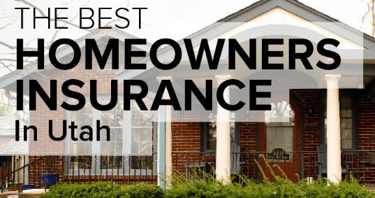 Best Utah Homeowners Insurance Companies Insurance Tips