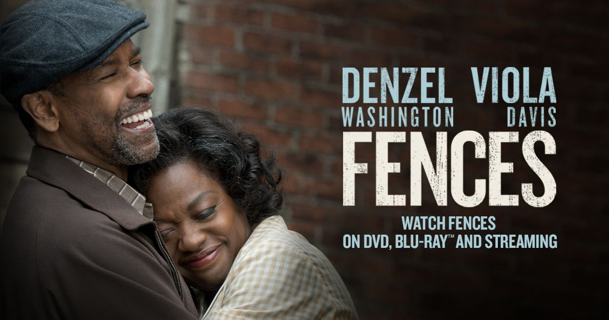 Official Movie Site For Fences Stream Fences On Digital Hd