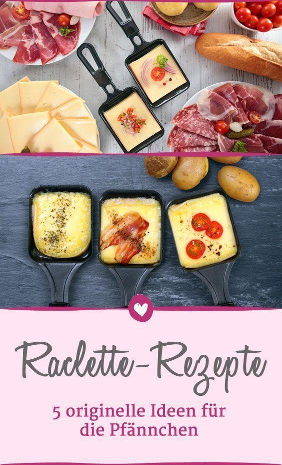 Raclette-Zutaten: 5 originelle Ideen für Ihre Pfännchen
