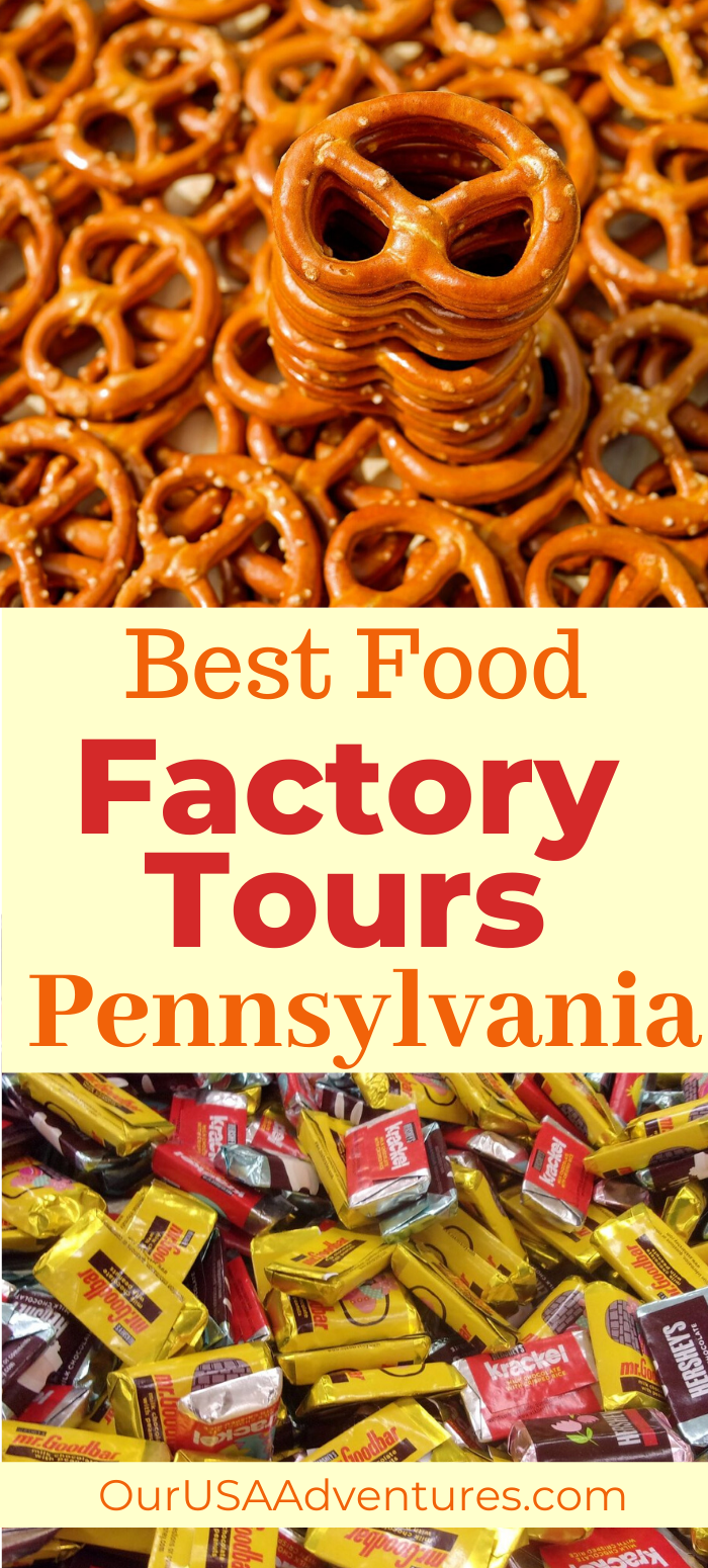 Best Tasting Food Factory Tours In Pennsylvania In 2020 Factory