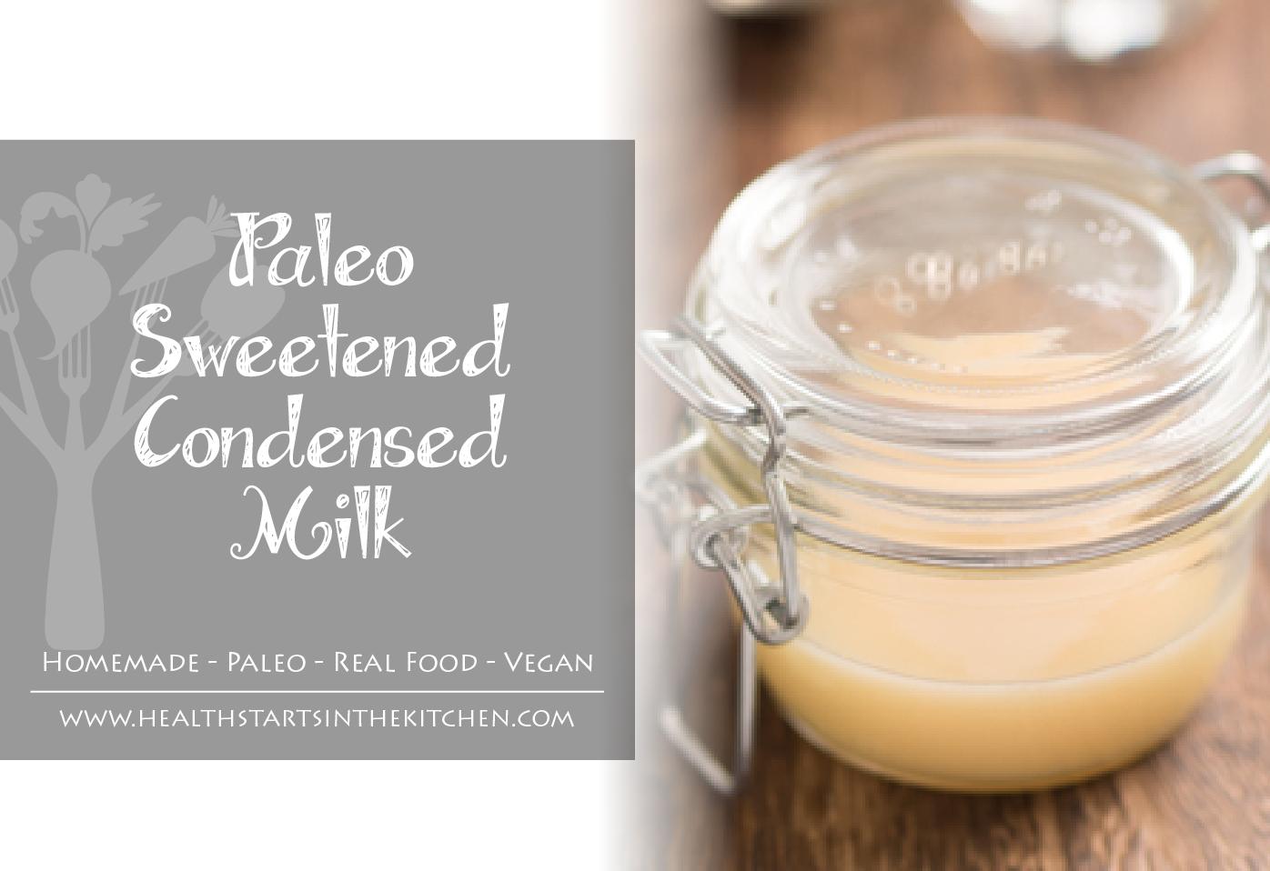 Paleo Sweetened Condensed Milk | Recipe | Cauliflower ...