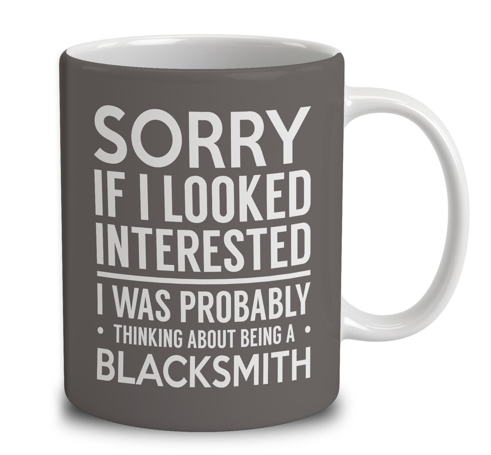 Probably Thinking About Being A Blacksmith Mugs Coffee Mugs