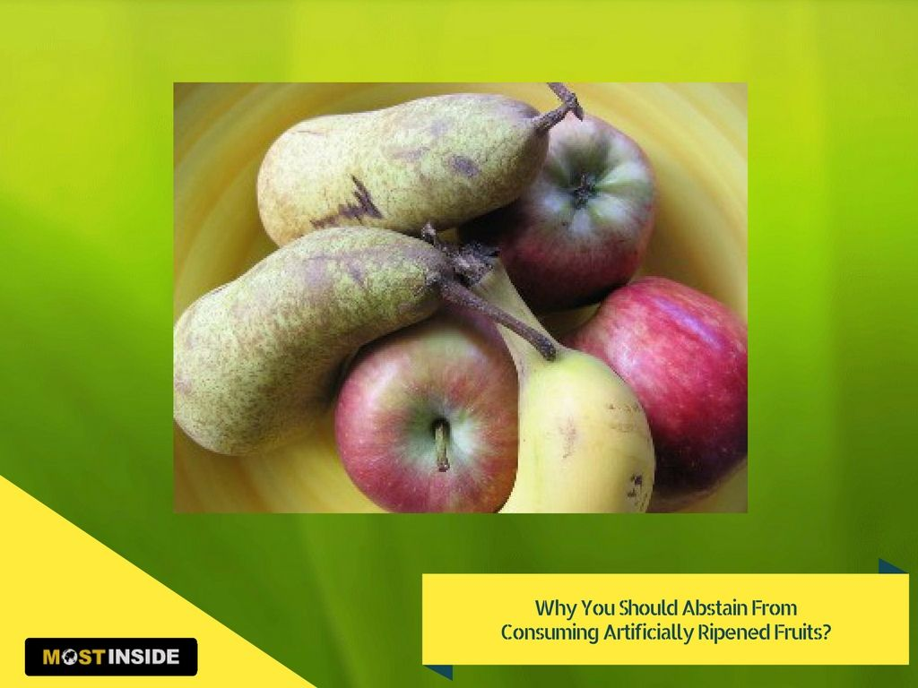 Why You Should Abstain From Consuming Artificially Ripened #Fruits?