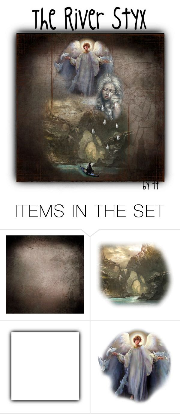 """""""The River Styx...by tt⛵"""" by fowlerteetee ❤ liked on Polyvore featuring art"""