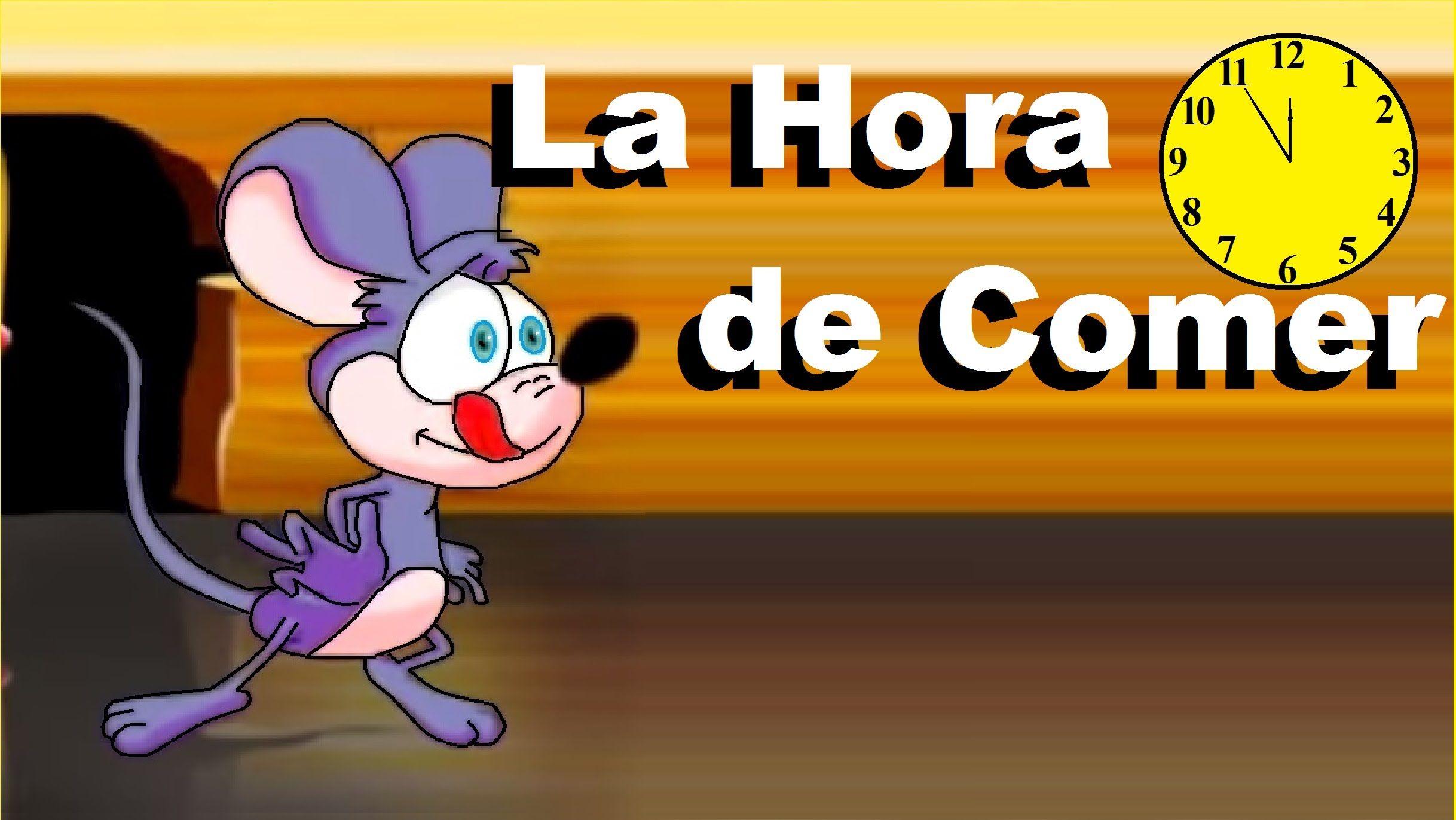 Cancion_ LA HORA DE COMER | Canciones infantiles ...
