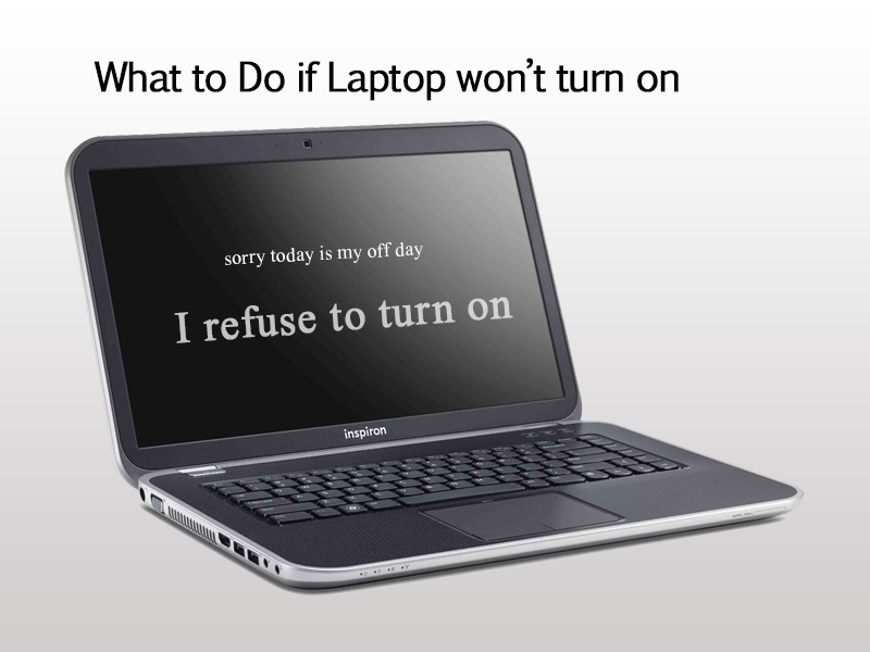 My Dell inspiron laptop won't turn on 5 Quick things to