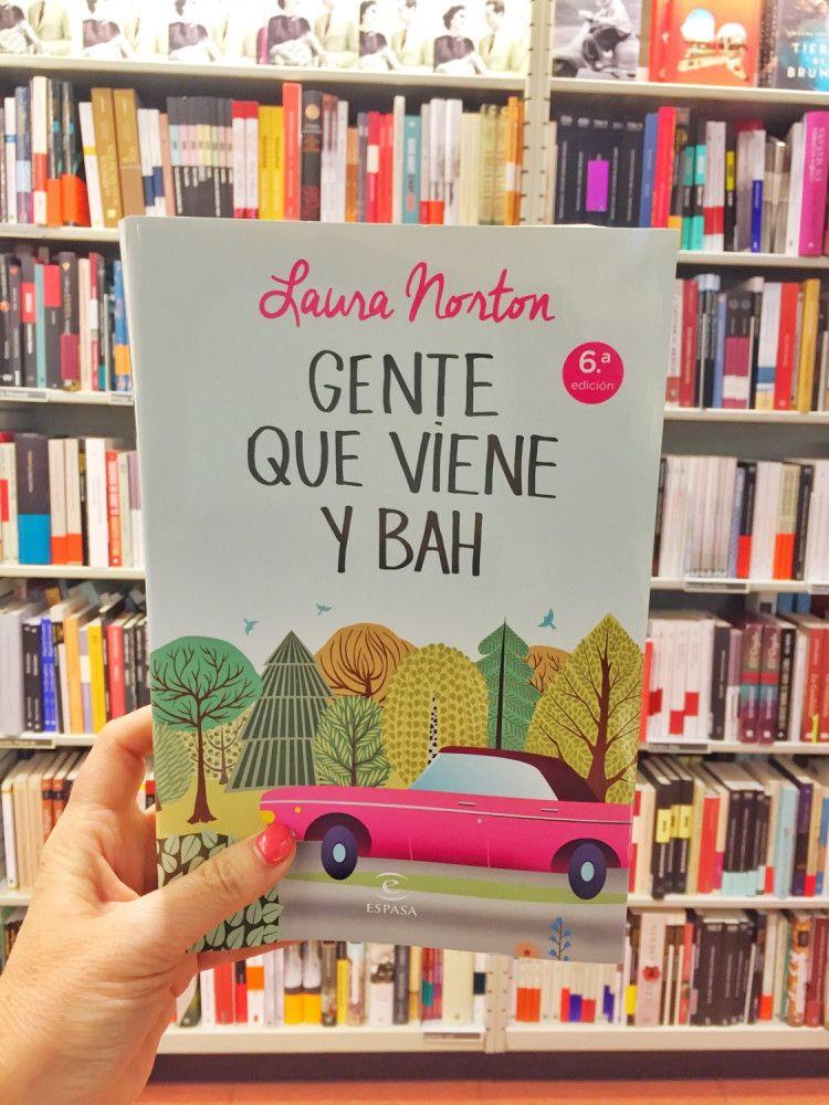 Gente Que Viene Y Bah Sisters And The City Blog De Libros Libros De Humor Libros