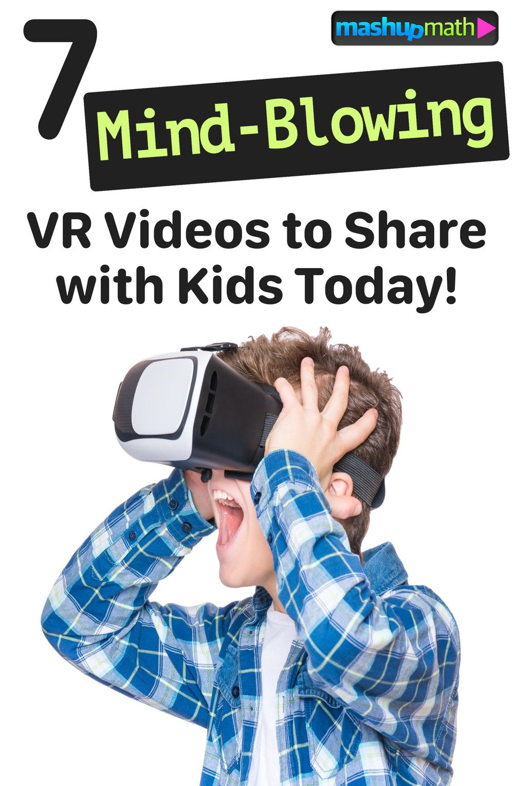 7 Mind-Blowing VR Videos for Engaging Students Today