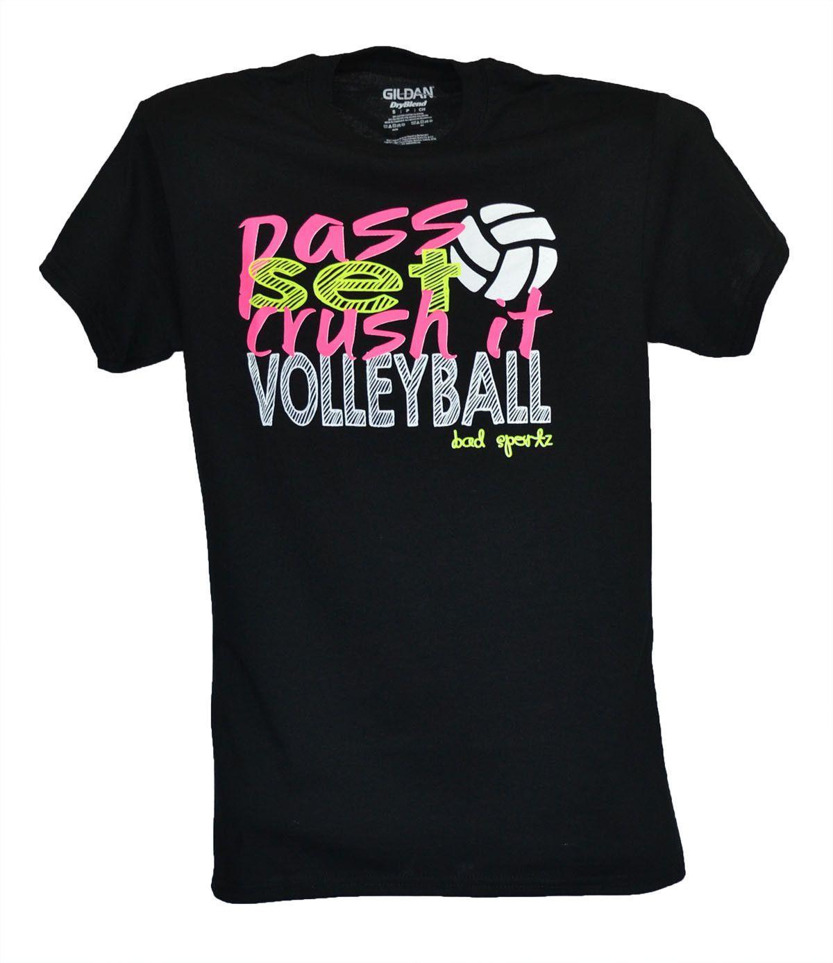 Pass Set Crush Volleyball T Shirt Volleyball Tshirts Volleyball Volleyball Shirts