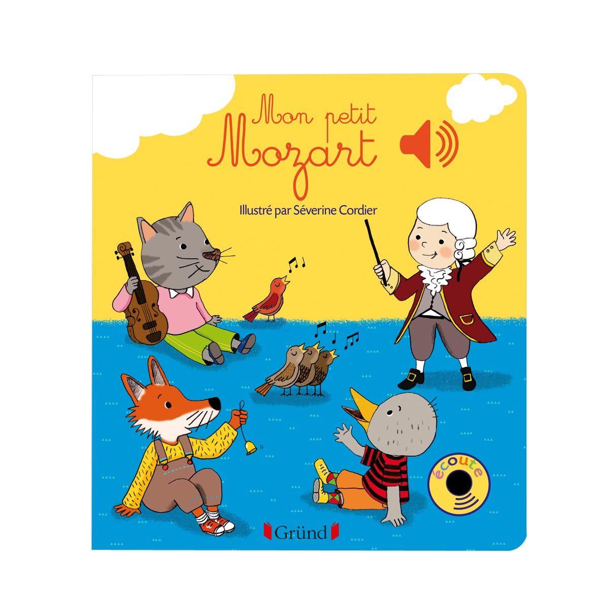 Livre Sonore Mon Petit Mozart Jouets Mozart Livre Bebe