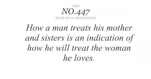 How A Man Treats His Mother And Sisters Is An Indication Of How He