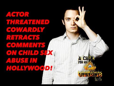 ACTOR THREATENED COWARDLY RETRACTS COMMENTS ON CHILD SEX ABUSE IN HOLLYWOOD! - YouTube