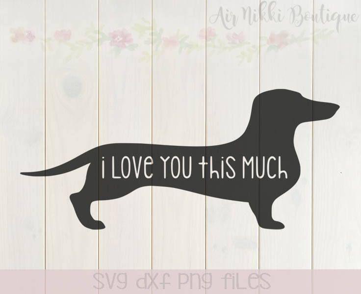 Download I love you this much, wiener dog, dachshund, valentine's ...