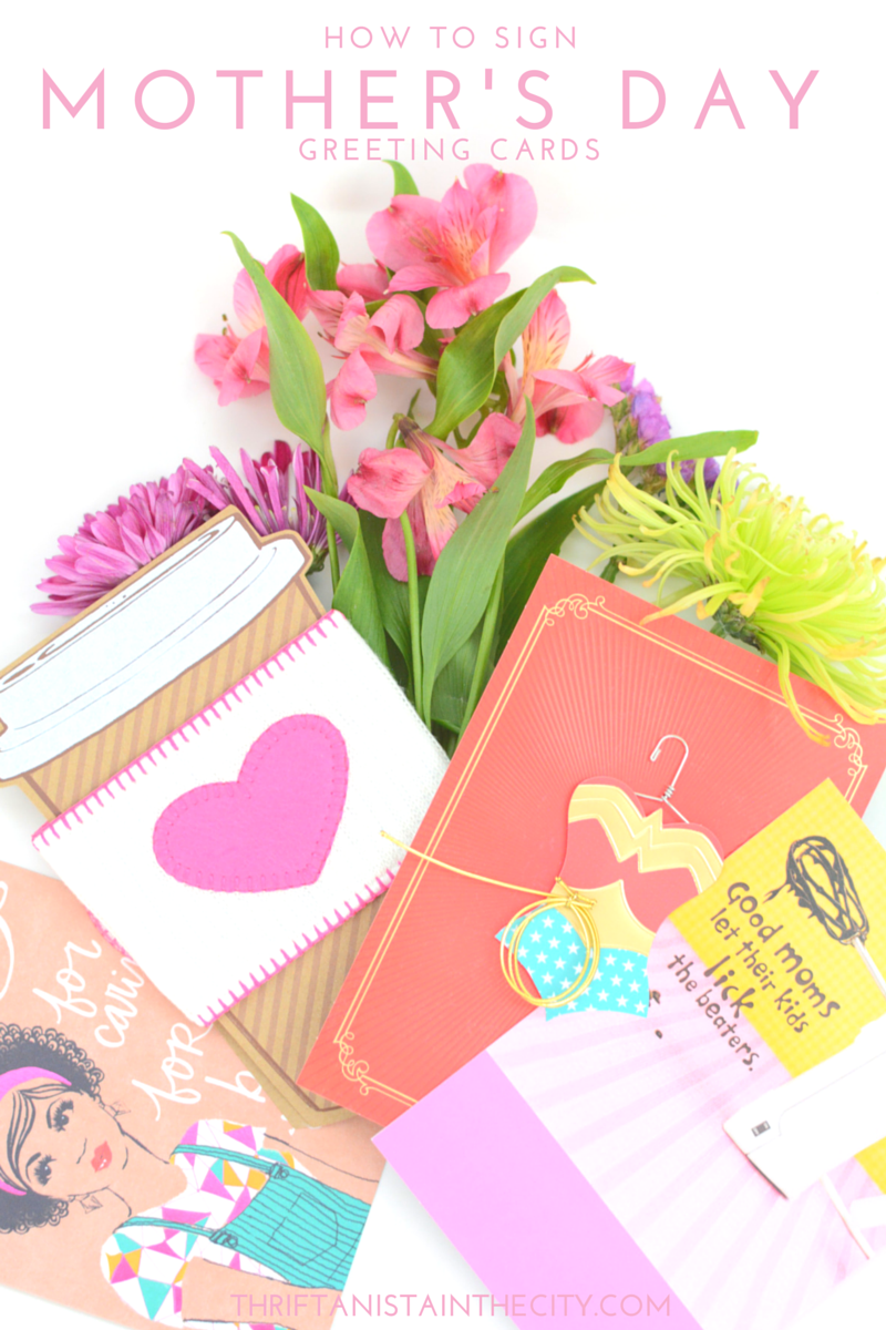 How To Sign A Mothers Day Card Save Money Tips Tips Para